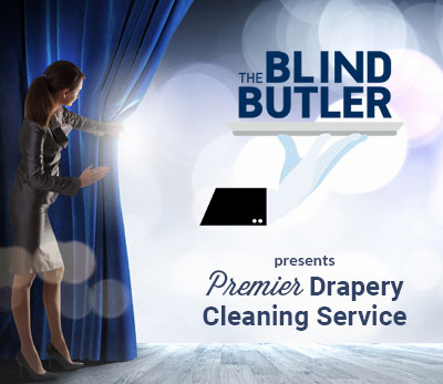 The Blind Butler presents Premier Drapery Cleaning